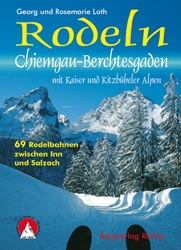 Rodeln Chiemgau – Berchtesgaden