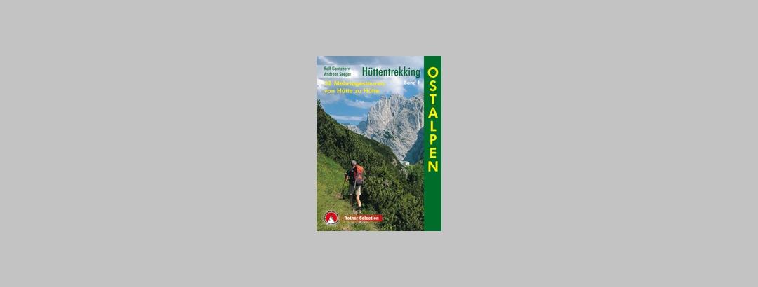 Hüttentrekking Band 1, Ostalpen