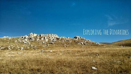 Exploring the Dinarides