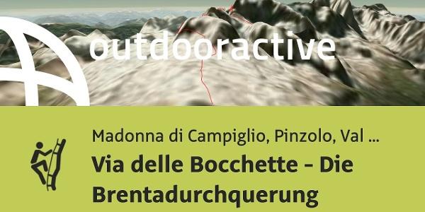 Klettersteig in Madonna di Campiglio, Pinzolo, Val Rendena: Via delle Bocchette - Die ...