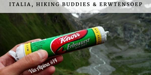 Day 100: Italiaaaaa, hiking buddies and erwtensoep - Via Alpina #14