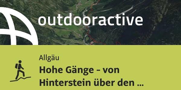 Bergtour im Allgäu: Hohe Gänge - von Hinterstein über den Breitenberg zur Rotspitze