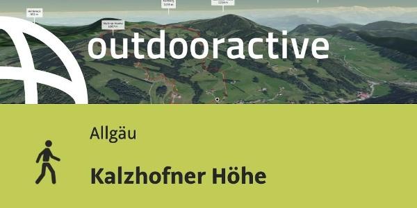 Wanderung im Allgäu: Kalzhofner Höhe