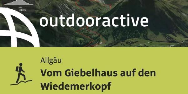 Bergtour im Allgäu: Vom Giebelhaus auf den Wiedemerkopf