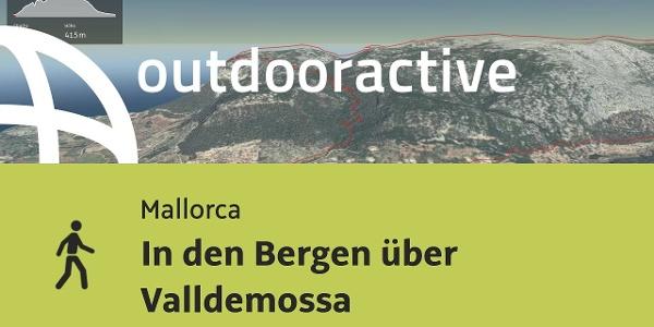 Wanderung auf Mallorca: In den Bergen über Valldemossa