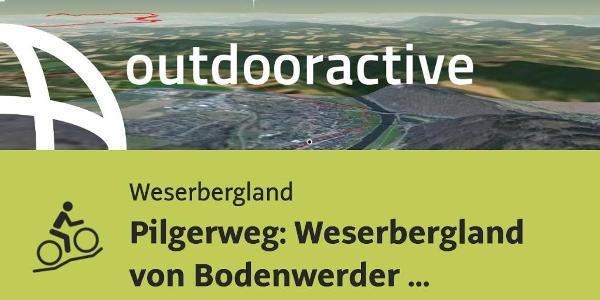 Mountainbike-tour im Weserbergland: Pilgerweg: Weserbergland von Bodenwerder nach Rinteln