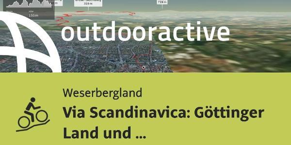 Mountainbike-tour im Weserbergland: Via Scandinavica: Göttinger Land und Eichsfeld von Göttingen ...