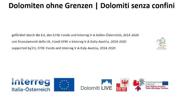 Dolomiten ohne Grenzen | Dolomiti senza confine wird gefördert durch die EU, EFRE-Fonds und Interreg V-A Italia-Österreich, 2014-2020