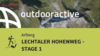 Hochtour am Arlberg: LECHTALER HOHENWEG - STAGE 1