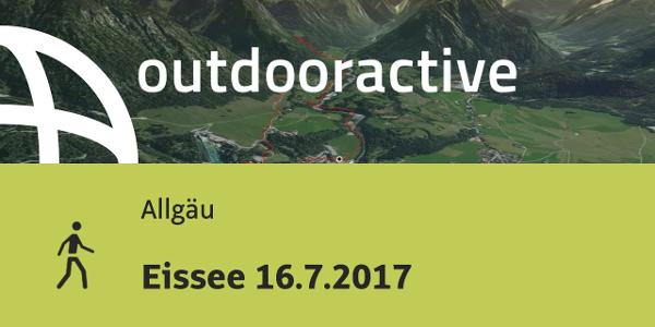 Wanderung im Allgäu: Eissee 16.7.2017