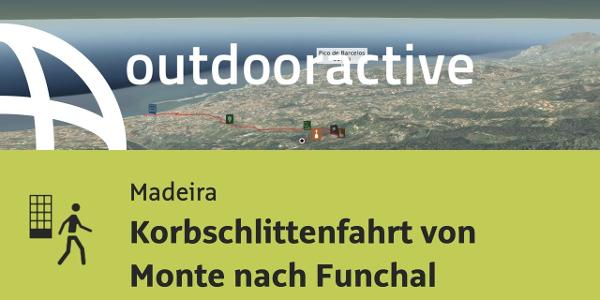 Stadtrundgang auf Madeira: Korbschlittenfahrt von Monte nach Funchal