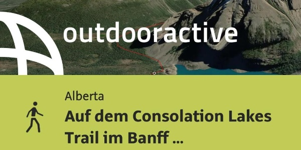Wanderung in Alberta: Auf dem Consolation Lakes Trail im Banff Nationalpark
