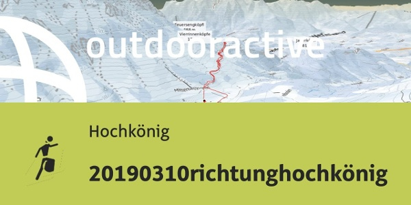 Skitour am Hochkönig: 20190310richtunghochkönig