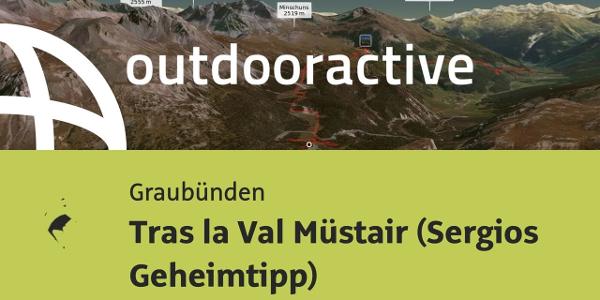 Mountainbike-tour in Graubünden: Tras la Val Müstair (Sergios Geheimtipp)