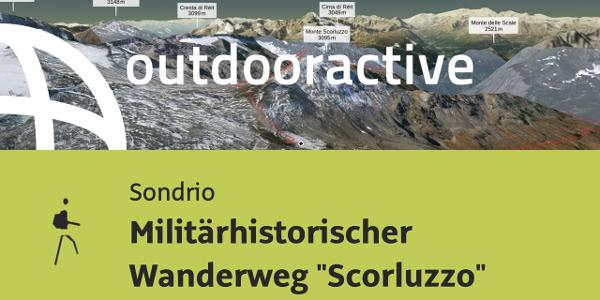 """Bergtour in Sondrio: Militärhistorischer Wanderweg """"Scorluzzo"""""""