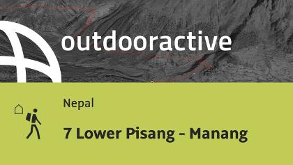 Fernwanderweg in Nepal: 7 Lower Pisang - Manang