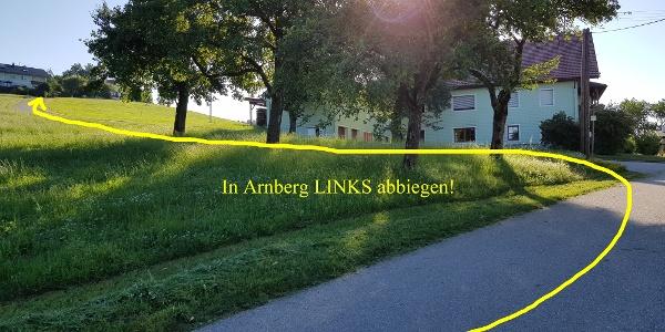 In der Ortschaft Arnberg links abbiegen.