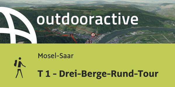 Wanderung in Mosel-Saar: T 1 - Drei-Berge-Rund-Tour