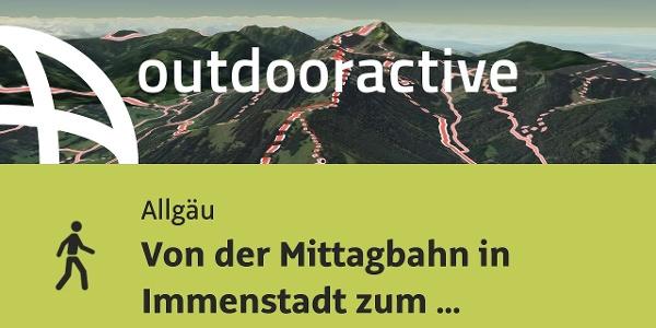 Hiking in the Allgäu: From the Mittagbahn in Immenstadt to Steineberg