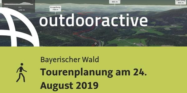 Wanderung im Bayerischen Wald: Tourenplanung am 24. August 2019