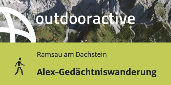 Wanderung in Ramsau am Dachstein: Alex-Gedächtniswanderung