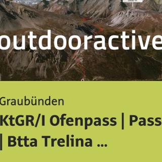 Mountainbike-tour in Graubünden: KtGR/I Ofenpass | Passo Gallo | Btta Trelina Arnoga
