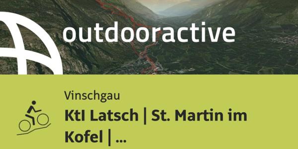 Mountainbike-tour im Vinschgau: KtI Latsch   St. Martin im Kofel   8-er-Trail   Latsch