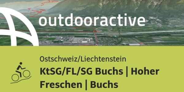 Mountainbike-tour in der Ostschweiz/Liechtenstein: KtSG/FL/SG Buchs | Hoher Freschen | Buchs