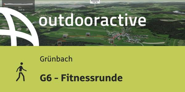 Wanderung in Grünbach: G6 - Fitnessrunde