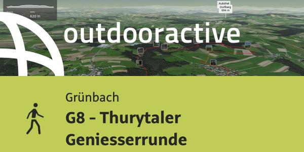 Wanderung in Grünbach: G8 - Thurytaler Geniesserrunde