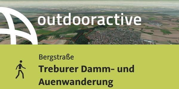 Wanderung im Hessischen Ried: Treburer Damm- und Auenwanderung