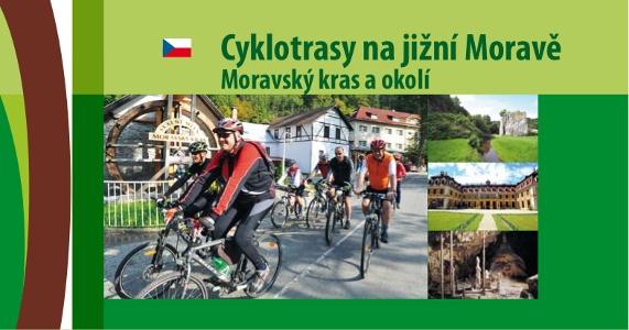 Cyklotrasy na jižní Moravě Moravský kras a okolí