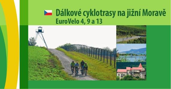 Dálkové cyklotrasy na jižní Moravě EuroVelo 4,9 a 13