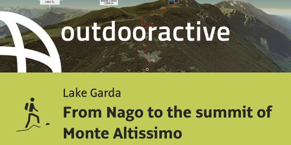 mountain hike at Lake Garda: From Nago to the summit of Monte Altissimo
