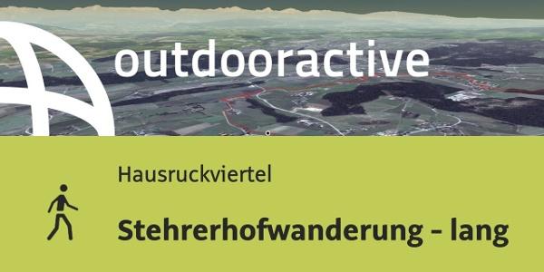 Wanderung im Hausruckviertel: Stehrerhofwanderung - lang