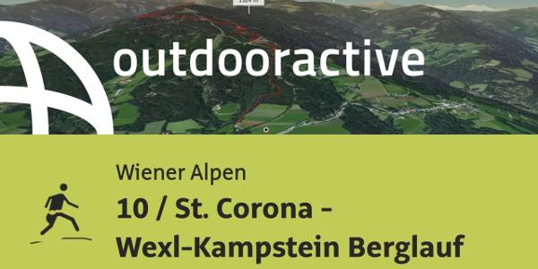 Trailrunning-Strecke in den Wiener Alpen: 10 / St. Corona - Wexl-Kampstein Berglauf