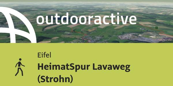 Wanderung in der Eifel: HeimatSpur Lavaweg (Strohn)