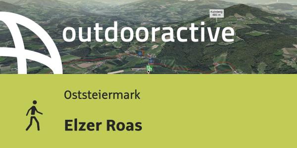 Wanderung in der Oststeiermark: Elzer Roas
