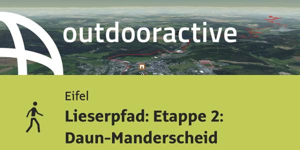 Wanderung in der Eifel: Lieserpfad: Etappe 2: Daun-Manderscheid