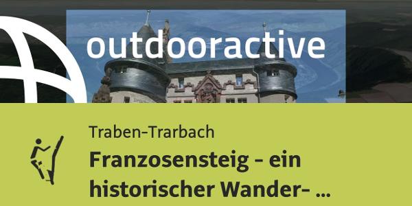 Klettersteig in Moseltal: Franzosensteig - ein historischer Wander- und ...