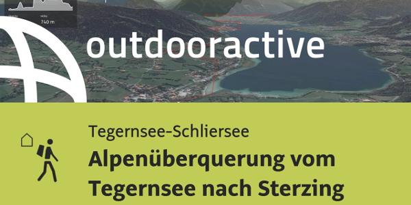 Fernwanderweg in der Region Tegernsee-Schliersee: Alpenüberquerung vom Tegernsee nach Sterzing