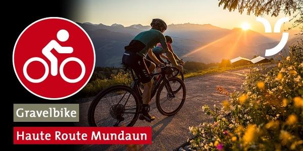 Haute Route Mundaun (Gravelbike)