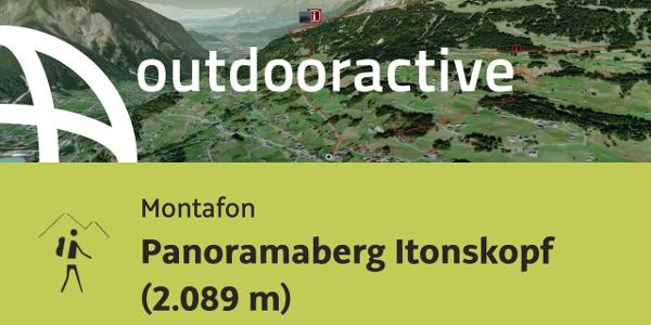 Bergtour im Montafon: Panoramaberg Itonskopf (2.089 m)