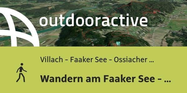 Wanderung in Villach - Faaker See - Ossiacher See: Wandern am Faaker See - ...