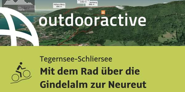 Mountainbike-tour in der Region Tegernsee-Schliersee: Mit dem Rad über die Gindelalm zur Neureut
