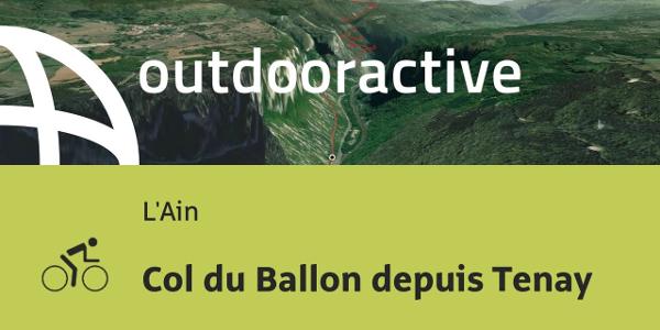 parcours vélo de route - L'Ain: Col du Ballon depuis Tenay