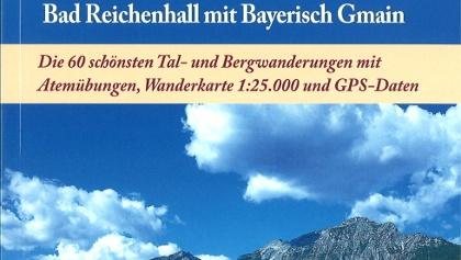 Atemwandern - Genusswandern im Bayerischen Staatsbad Bad Reichenhall mit Bayerisch Gmain von Ralph Sommer